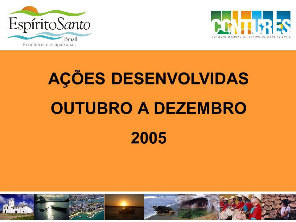 AÇÕES DESENVOLVIDAS OUTUBRO A DEZEMBRO 2005