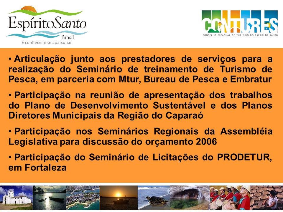 • Articulação junto aos prestadores de serviços para a realização do Seminário de treinamento de Turismo de Pesca, em parceria com Mtur, Bureau de Pes