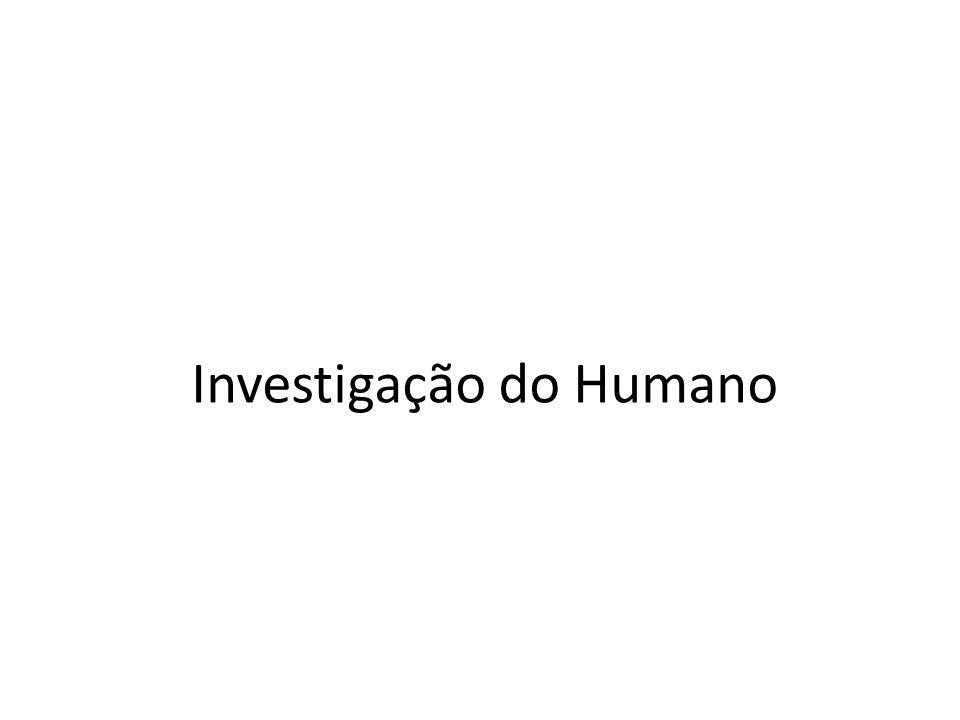 Investigação do Humano