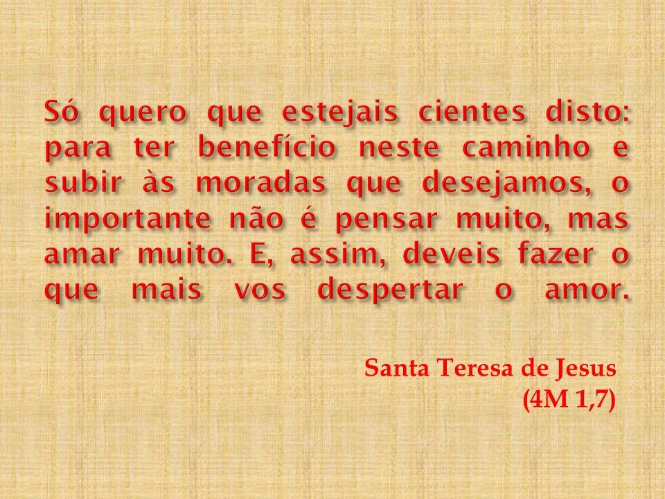 Santa Teresa de Jesus (4M 1,7)