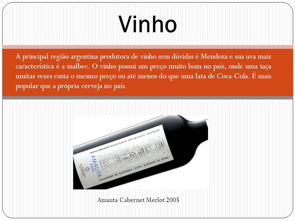 Vinho A principal região argentina produtora de vinho sem dúvidas é Mendoza e sua uva mais característica é a malbec. O vinho possui um preço muito bo