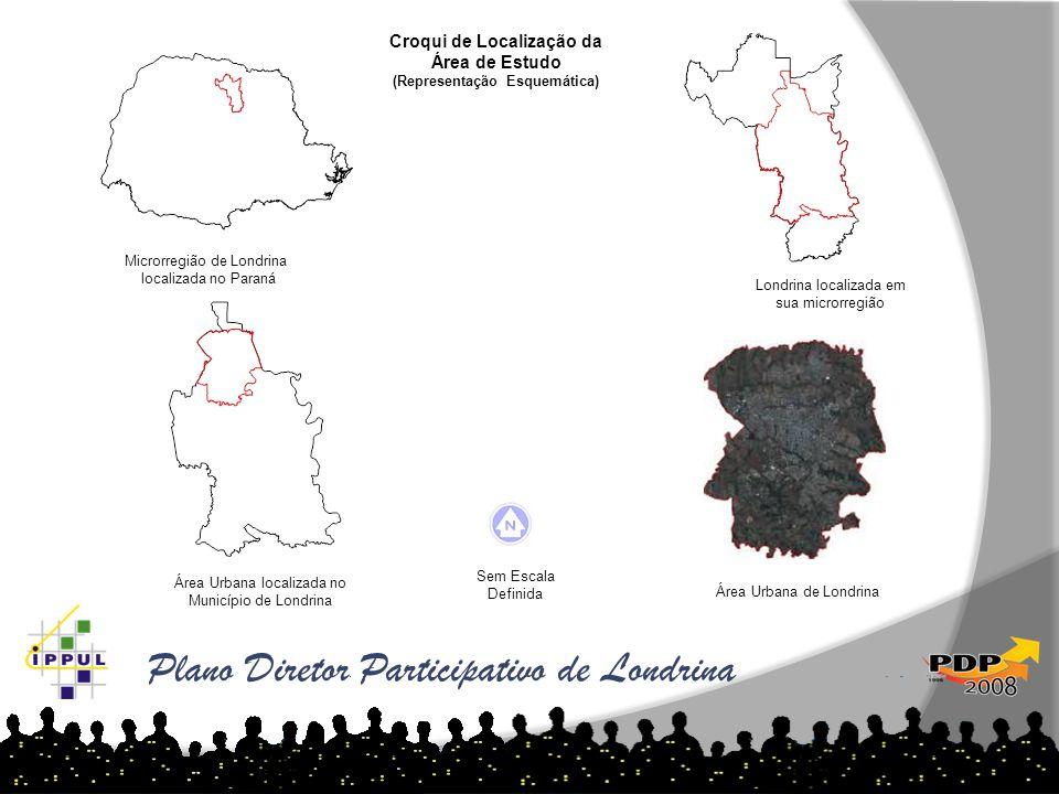 Plano Diretor Participativo de Londrina Microrregião de Londrina localizada no Paraná Londrina localizada em sua microrregião Croqui de Localização da