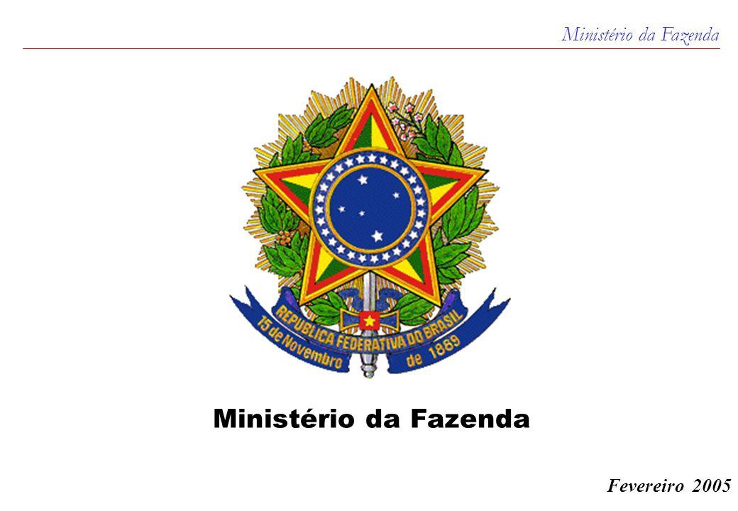 Ministério da Fazenda 1 Fevereiro 2005 Ministério da Fazenda