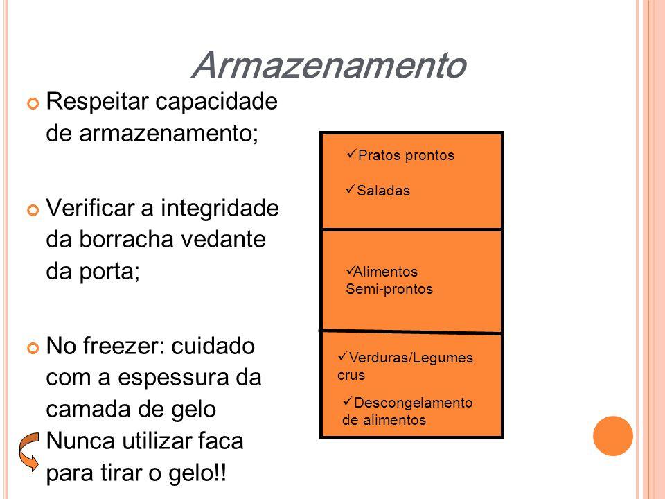 Respeitar capacidade de armazenamento; Verificar a integridade da borracha vedante da porta; No freezer: cuidado com a espessura da camada de gelo Nun
