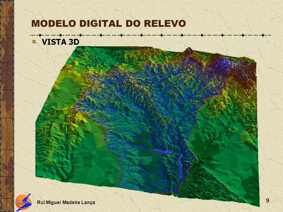 Rui Miguel Madeira Lança 9 MODELO DIGITAL DO RELEVO VISTA 3D