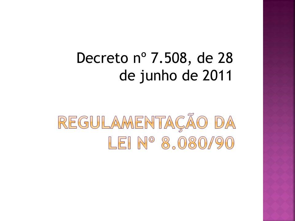 Decreto nº 7.508, de 28 de junho de 2011