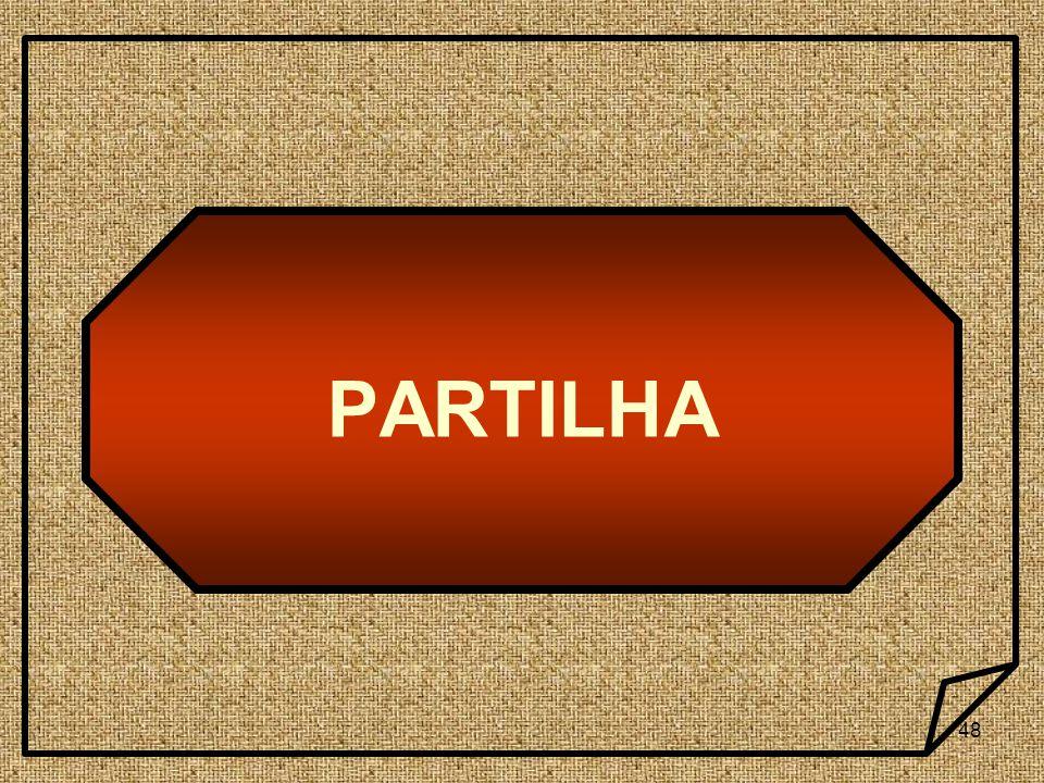 48 PARTILHA