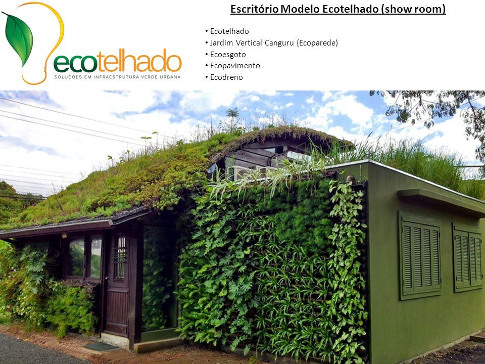 Escritório Modelo Ecotelhado (show room) • Ecotelhado • Jardim Vertical Canguru (Ecoparede) • Ecoesgoto • Ecopavimento • Ecodreno