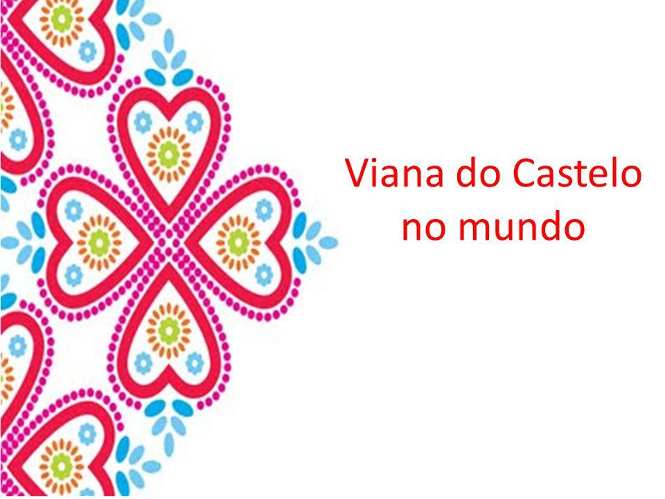 Viana do Castelo no mundo