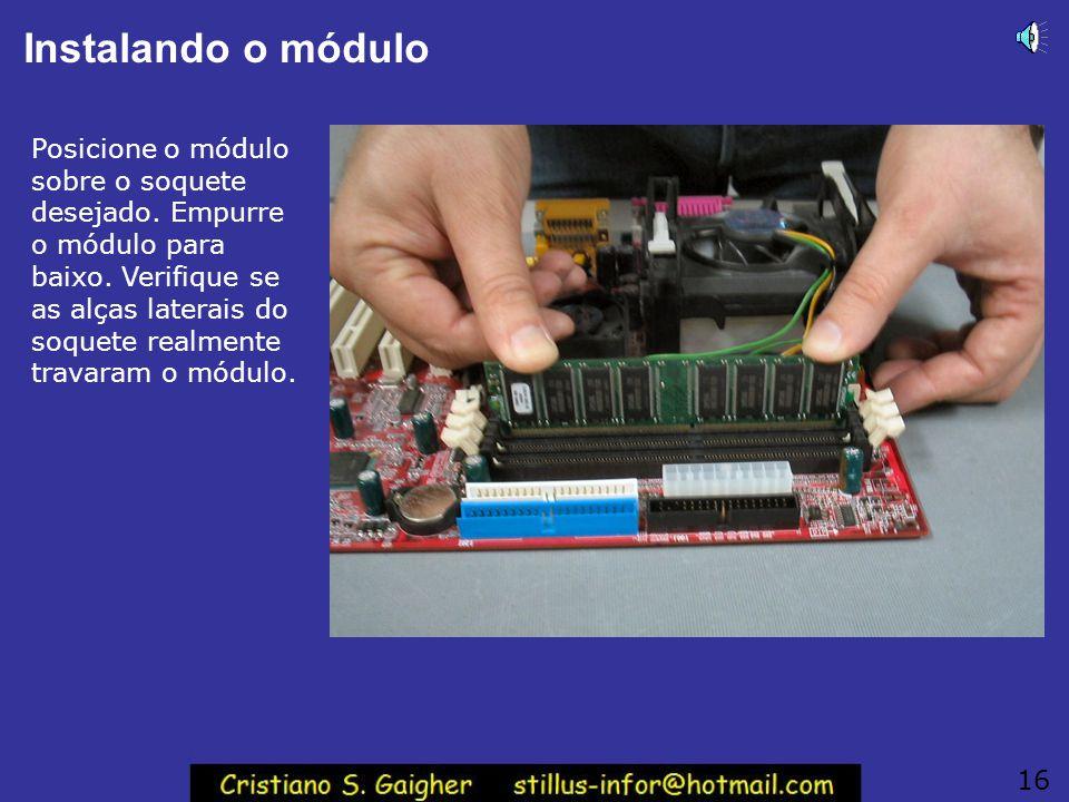 Identifique o soquete 1 Lembre-se que é recomendável começar a instalação dos módulos de memória sempre pelo soquete 1. Para identificar a numeração d