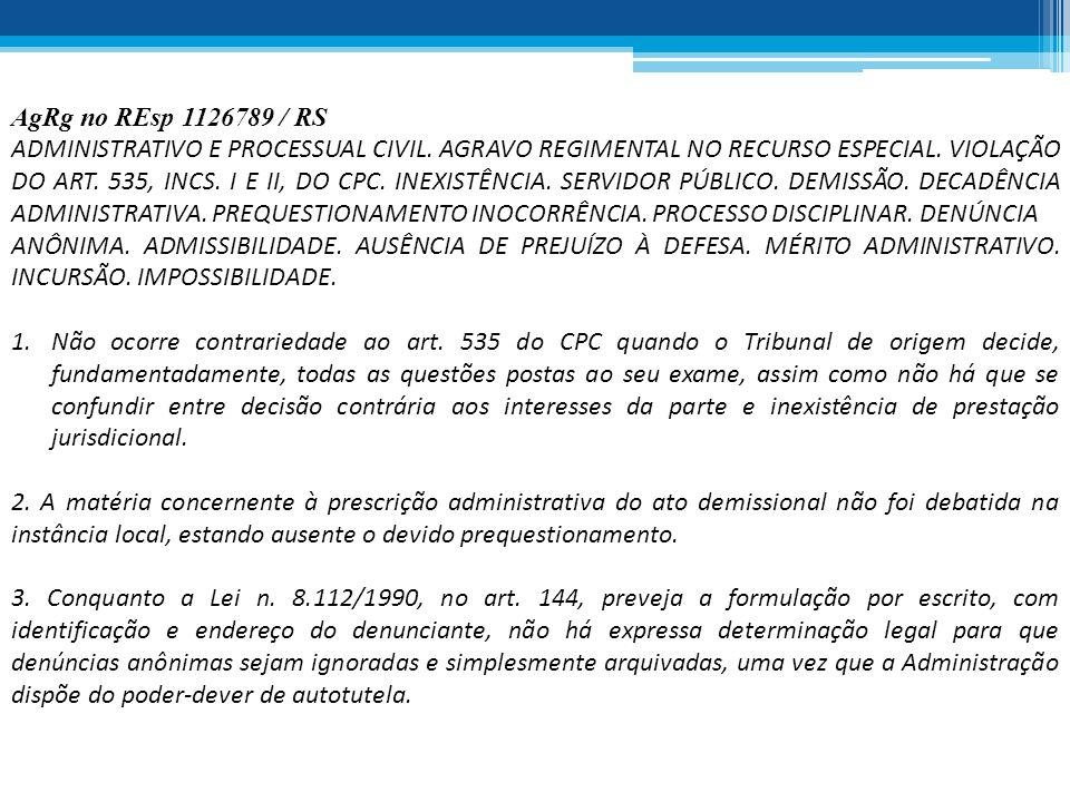 AgRg no REsp 1126789 / RS ADMINISTRATIVO E PROCESSUAL CIVIL. AGRAVO REGIMENTAL NO RECURSO ESPECIAL. VIOLAÇÃO DO ART. 535, INCS. I E II, DO CPC. INEXIS