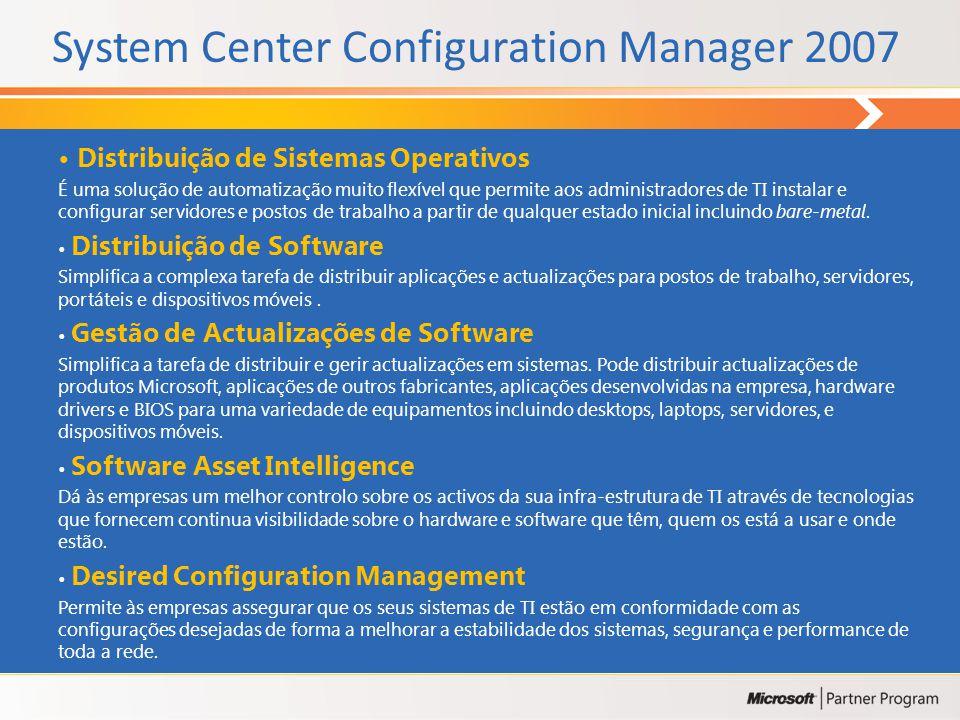 Fornece um ponto único de gestão em sistemas distribuidos Fornece um nível de serviço proactivo Escala tecnologicamente e na organização Elimina a nec