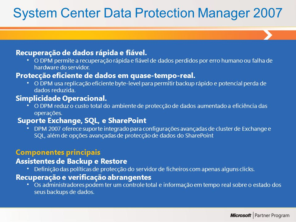 System Center Data Protection Manager 2007