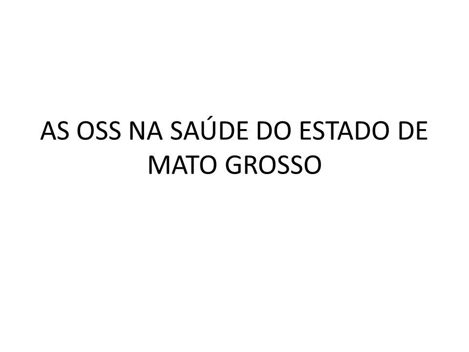 AS OSS NA SAÚDE DO ESTADO DE MATO GROSSO