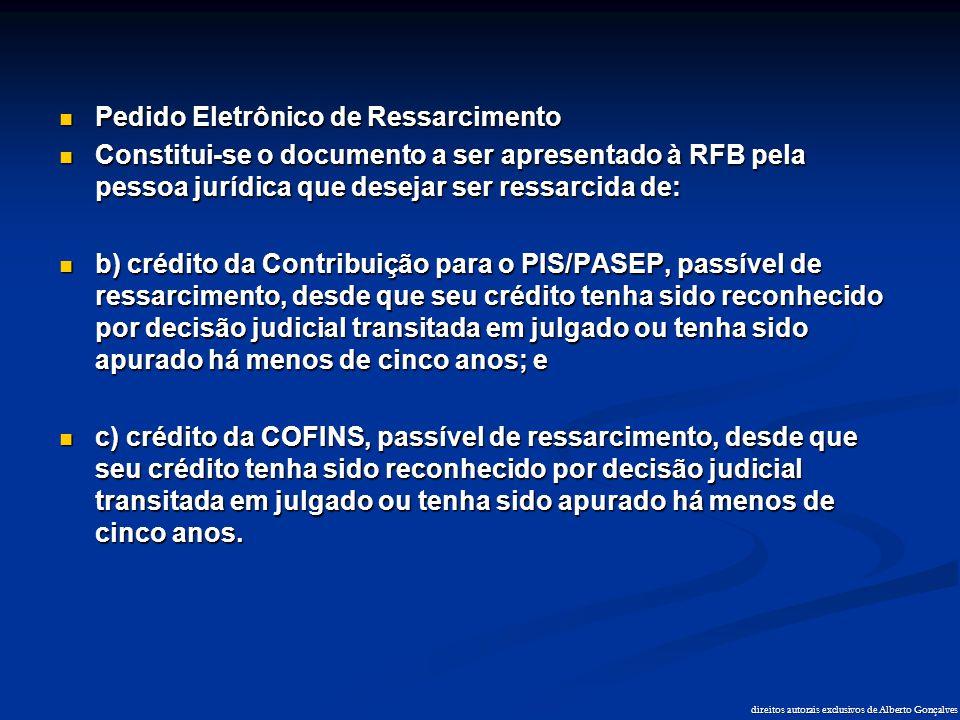 direitos autorais exclusivos de Alberto Gonçalves  Pedido Eletrônico de Ressarcimento  Constitui-se o documento a ser apresentado à RFB pela pessoa