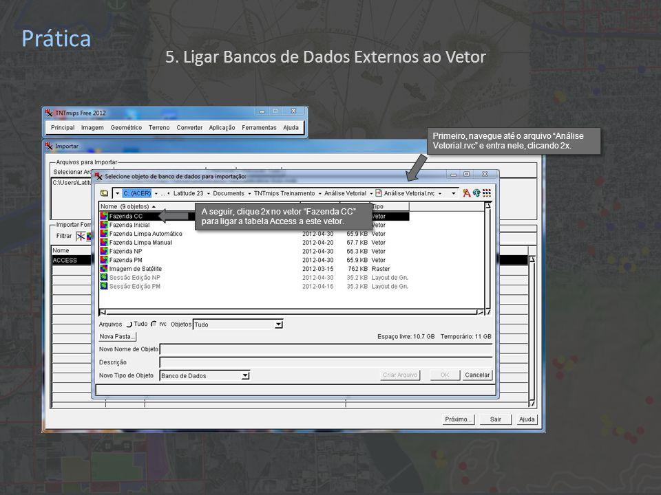 Prática Primeiro, navegue até o arquivo Análise Vetorial.rvc e entra nele, clicando 2x.