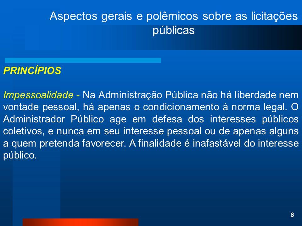 47 Aspectos gerais e polêmicos sobre as licitações públicas IMPUGNAÇÕES O art.