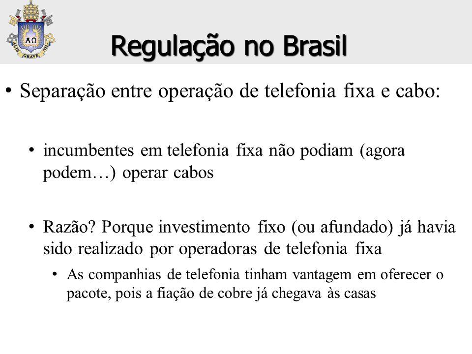 • Separação entre operação de telefonia fixa e cabo: • incumbentes em telefonia fixa não podiam (agora podem…) operar cabos • Razão? Porque investimen