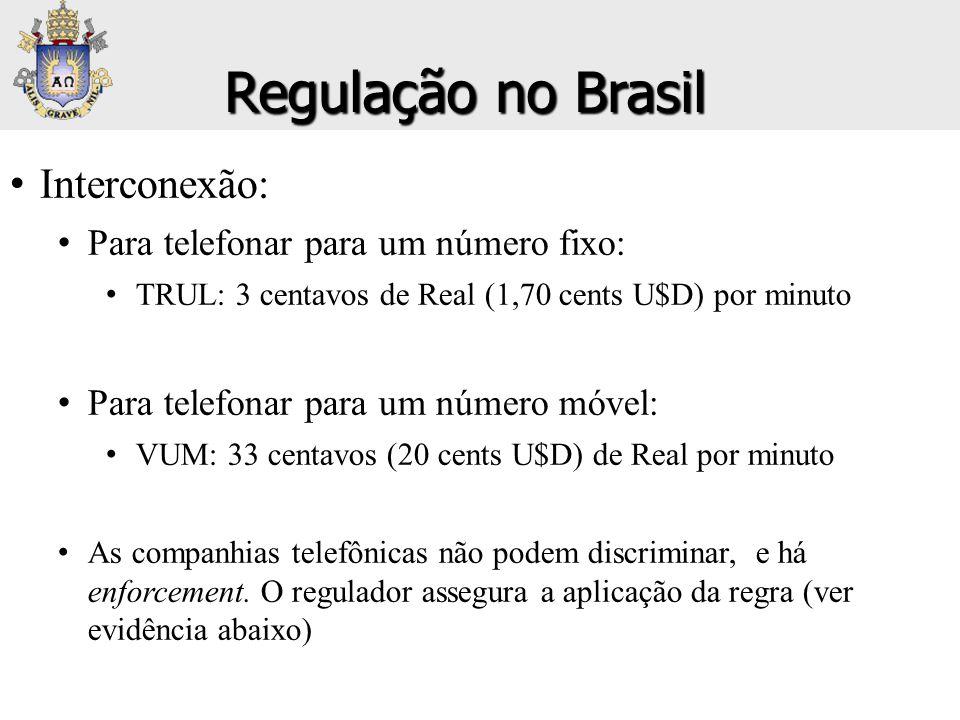 • Interconexão: • Para telefonar para um número fixo: • TRUL: 3 centavos de Real (1,70 cents U$D) por minuto • Para telefonar para um número móvel: •