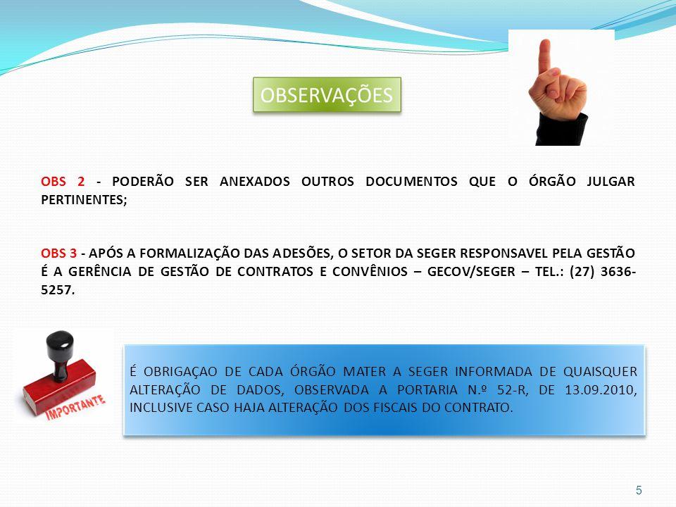 REALIZAR JUSTIFICATIVA PARA ADITIVO REALIZAR RESERVA ORÇAMENTÁRIA EMITIR DECLARAÇÃO DE RESPONSABILIDADE FISCAL ENCAMINHAR OFÍCIO À SEGER COM OS DOCUMENTOS ACIMA ADOTAR OS PROCEDIMENTOS DE ADITIVO COLHER ASSINATURA EMPRESA E SEGER EXECUTAR OS SERVIÇOS REMETER CÓPIA AO ORGÃO ADESO PUBLICAR ADITIVO NO DIO E NO PORTAL DE COMPRAS PASSO A PASSO PARA ADITIVOS SEGER ÓRGÃO ADESO EMITIR EMPENHO 6