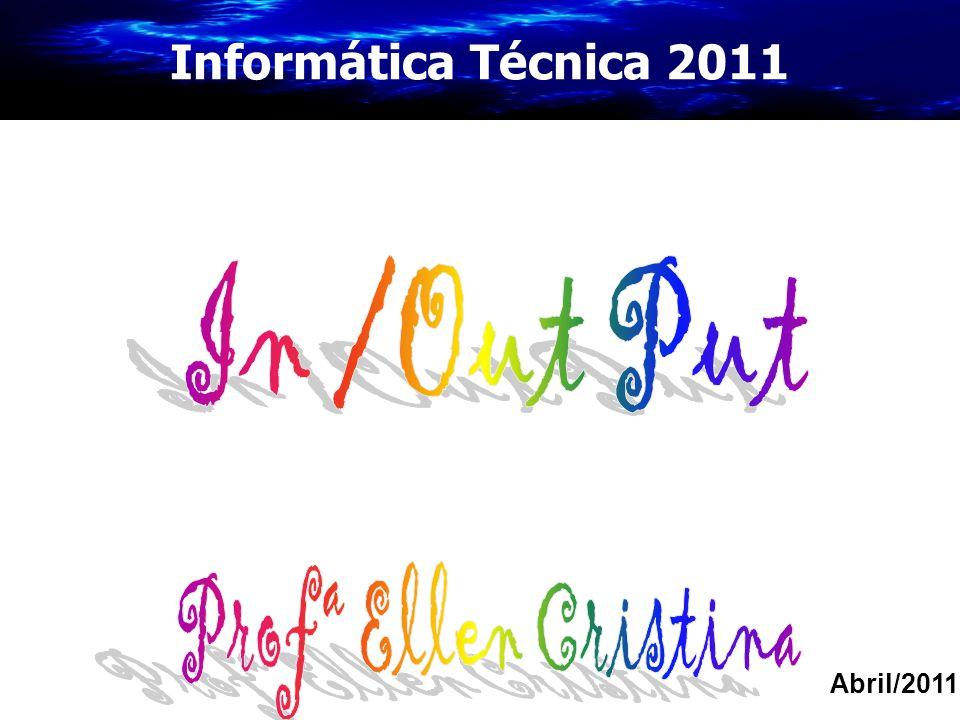 Informática Técnica 2011 Abril/2011