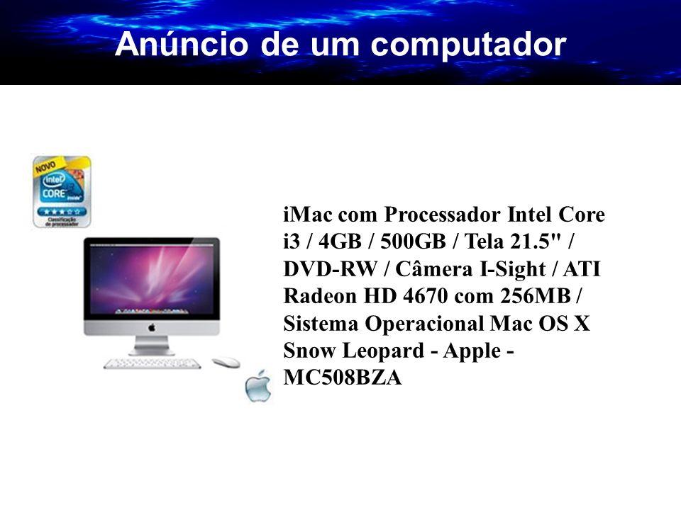 Anúncio de um computador iMac com Processador Intel Core i3 / 4GB / 500GB / Tela 21.5