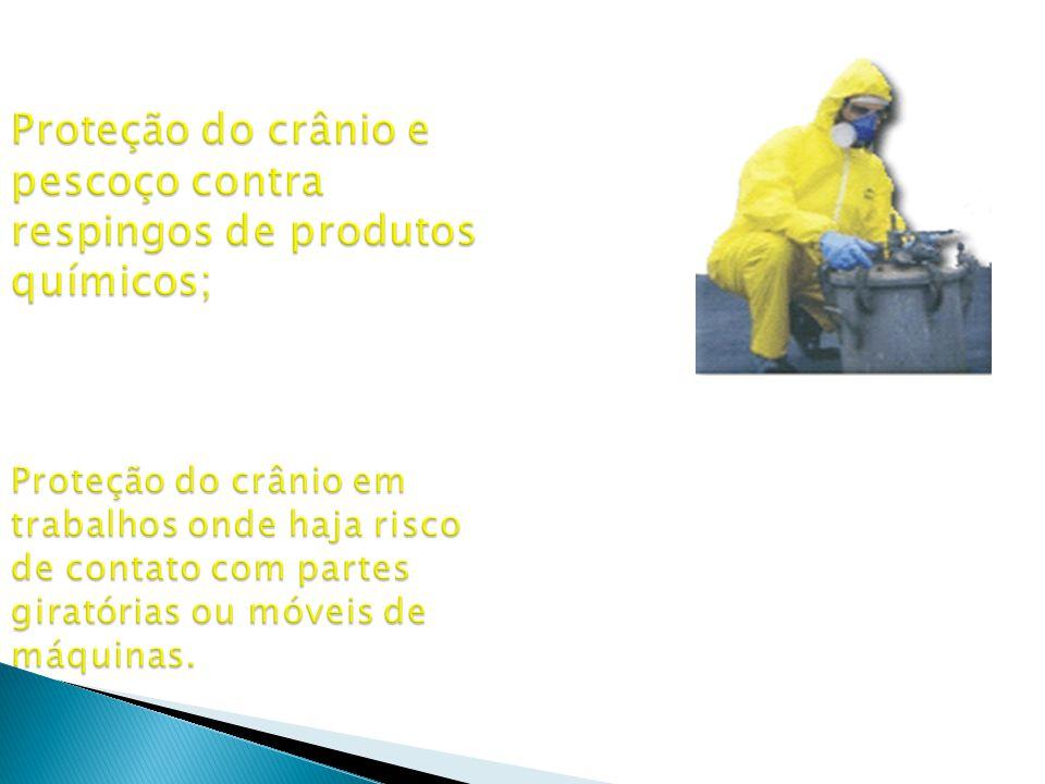 Proteção do crânio e pescoço contra respingos de produtos químicos; Proteção do crânio em trabalhos onde haja risco de contato com partes giratórias ou móveis de máquinas.