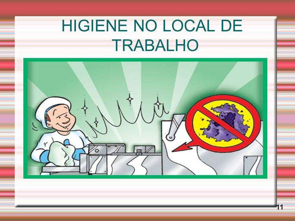 HIGIENE NO LOCAL DE TRABALHO 11