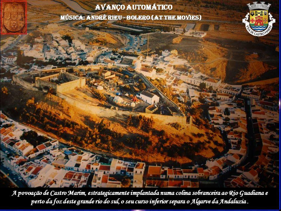 A povoação de Castro Marim, estrategicamente implantada numa colina sobranceira ao Rio Guadiana e perto da foz deste grande rio do sul, o seu curso inferior separa o Algarve da Andaluzia.