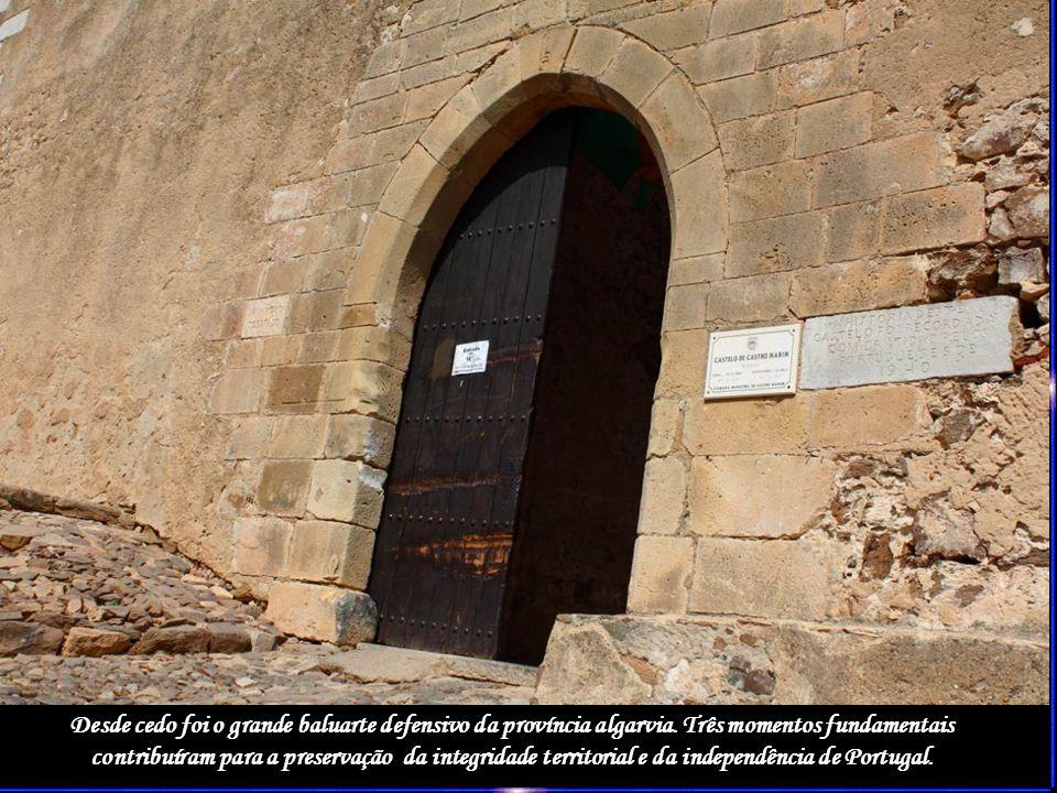 Desde cedo foi o grande baluarte defensivo da província algarvia.