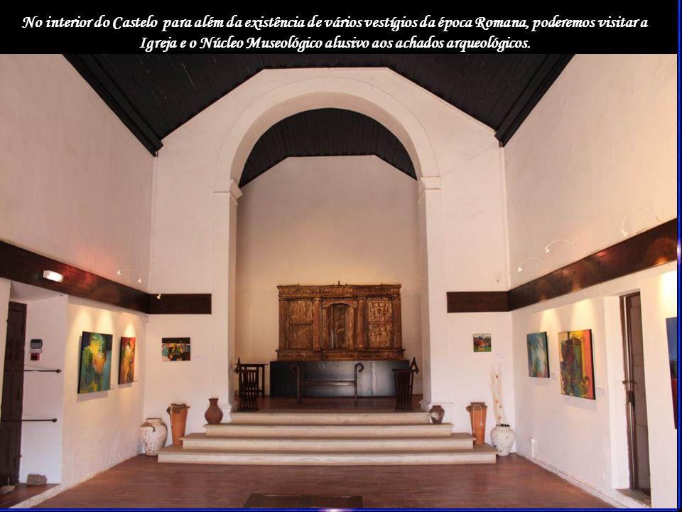 No interior do Castelo para além da existência de vários vestígios da época Romana, poderemos visitar a Igreja e o Núcleo Museológico alusivo aos achados arqueológicos.