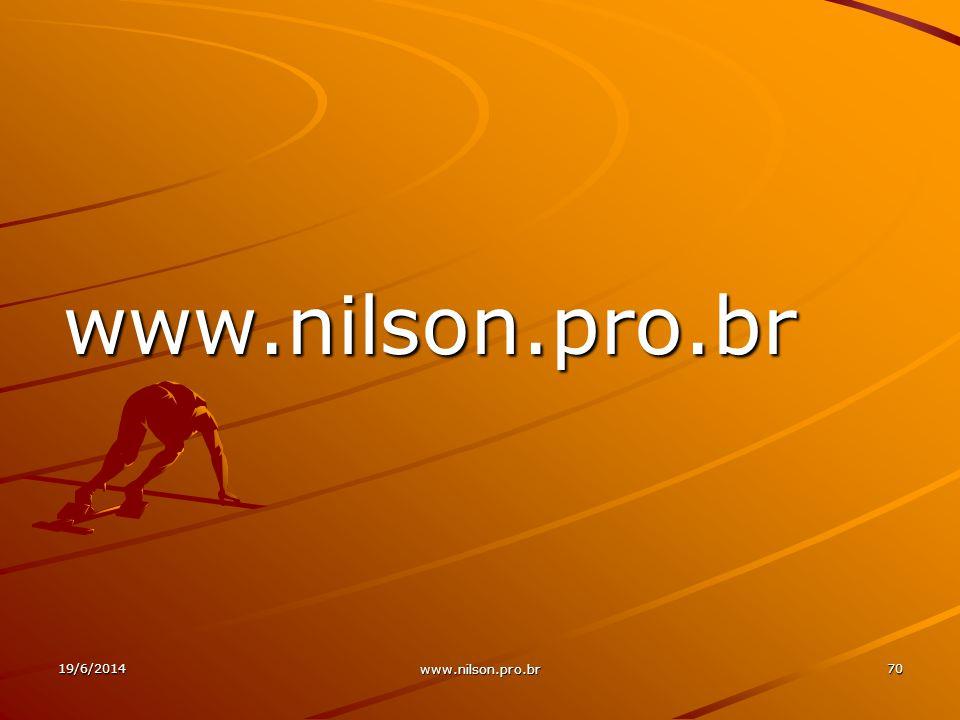 www.nilson.pro.br 19/6/201470 www.nilson.pro.br