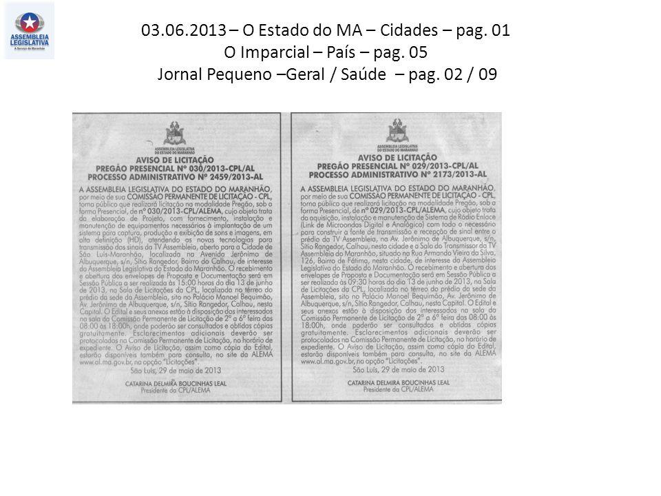 01.06.2013 – O Estado do MA – Política – pag. 03