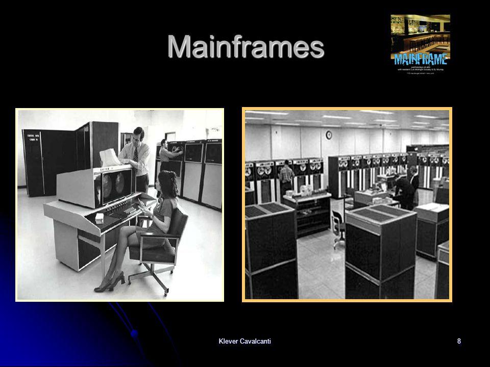 Klever Cavalcanti8 Mainframes