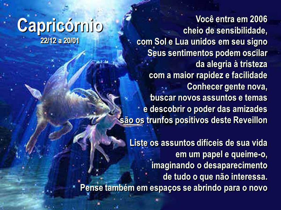 Sagitário 22/11 a 21/12 Sagitário 22/11 a 21/12 No banho, jogue sobre a cabeça e o corpo uma infusão feita com erva-cidreira e folhas de limoeiro.