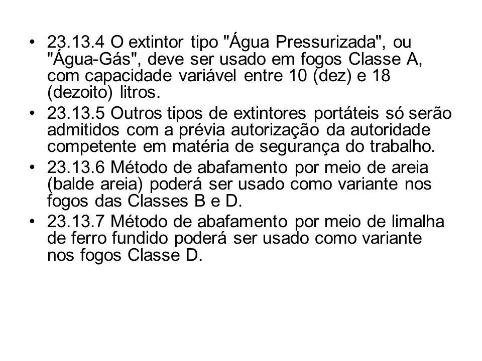 •23.13.4 O extintor tipo