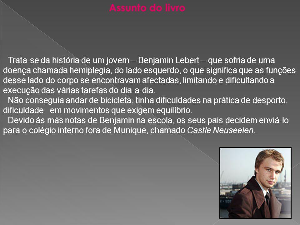  Benjamim Lebert é um jovem de origem alemã, que nasceu em Freiburg, em Fevereiro de 1982.