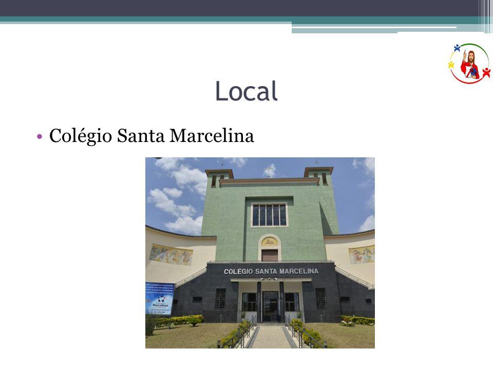 Local •Colégio Santa Marcelina