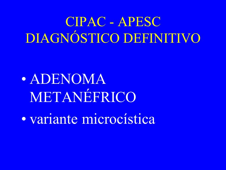 REVISÃO DA LITERATURA ADENOMA METANÉFRICO •Tumor renal epitelial raro •Componente epitelial do tumor de Wilms •Sinonímia: Nefroma Nefrogênico, Tumor Renal Metanefróide, Adenoma Nefroblastoma like
