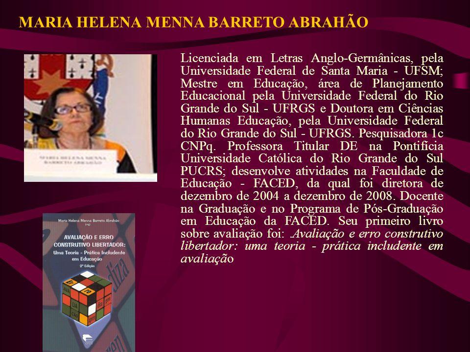 Licenciada em Letras Anglo-Germânicas, pela Universidade Federal de Santa Maria - UFSM; Mestre em Educação, área de Planejamento Educacional pela Univ