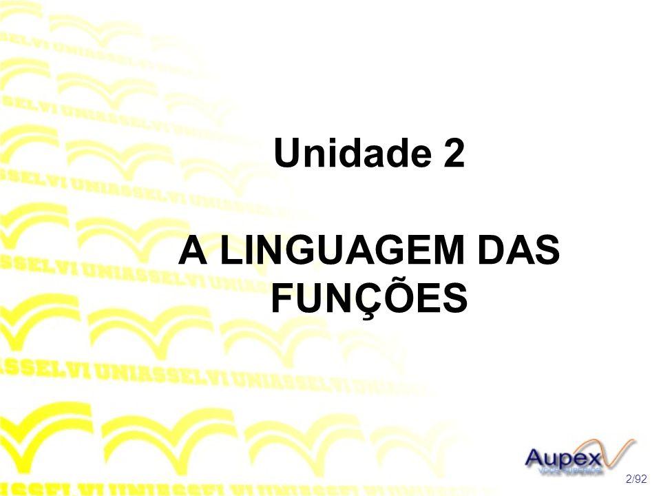 Unidade 2 A LINGUAGEM DAS FUNÇÕES 2/92