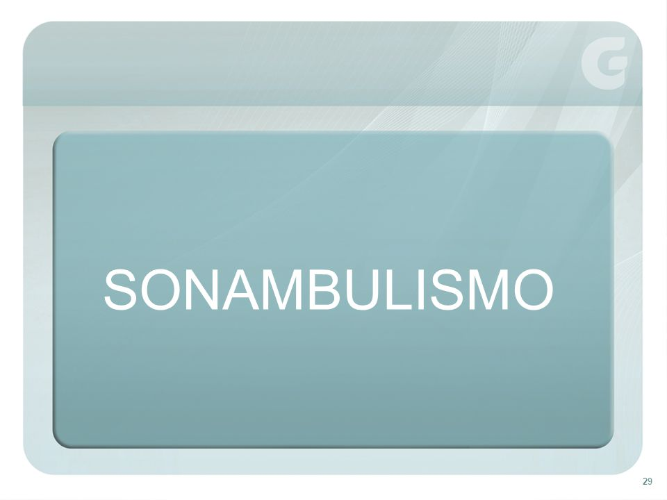 29 SONAMBULISMO