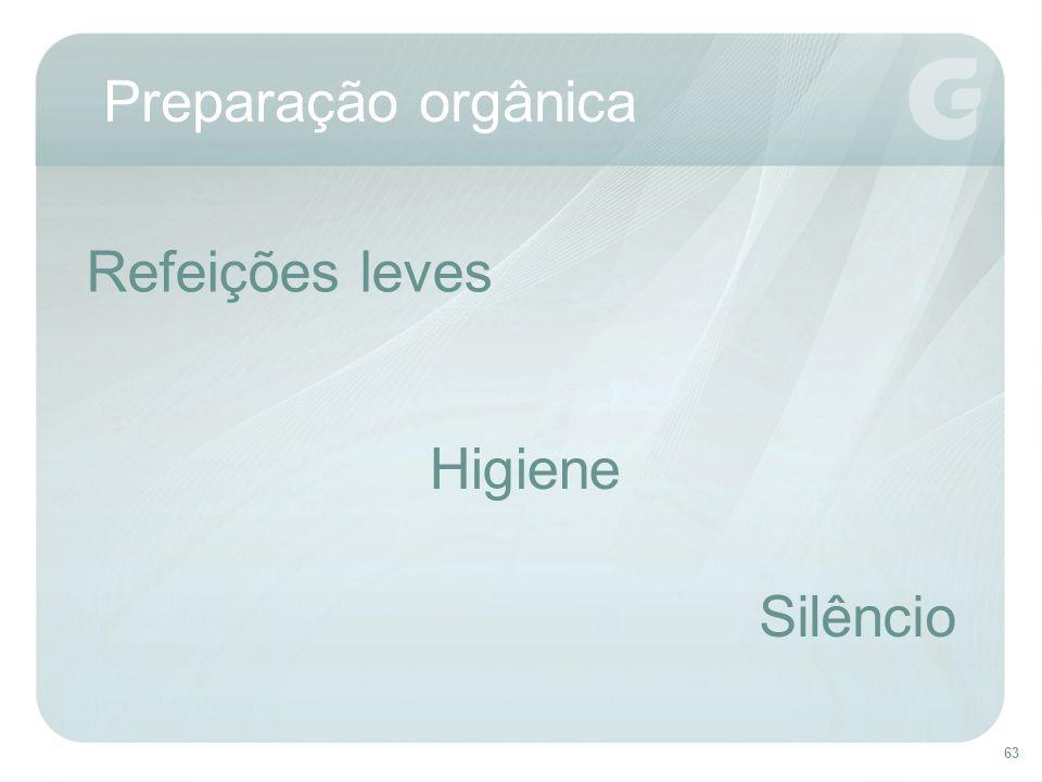 63 Preparação orgânica Refeições leves Higiene Silêncio