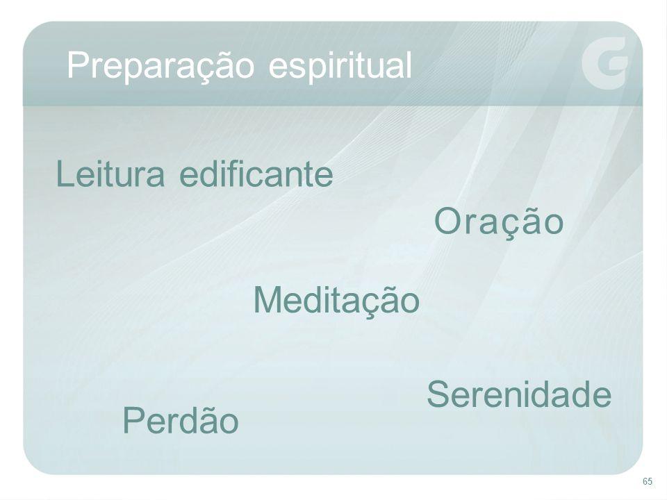 65 Preparação espiritual Leitura edificante Meditação Serenidade Oração Perdão