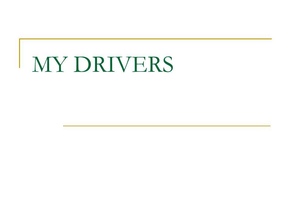 MY DRIVERS