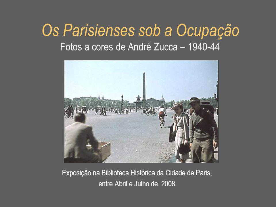 Os direitos destas obras pertencem aos herdeiros de André Zucca, à Bibliothèque Historique de la Ville de Paris, e a Roger Violet/SP.