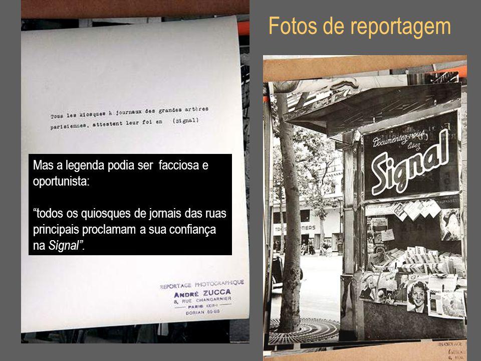 """Fotos de reportagem Mas a legenda podia ser facciosa e oportunista: """"todos os quiosques de jornais das ruas principais proclamam a sua confiança na Si"""