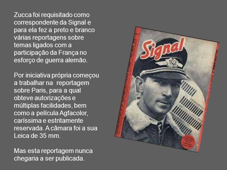Zucca foi requisitado como correspondente da Signal e para ela fez a preto e branco várias reportagens sobre temas ligados com a participação da Franç