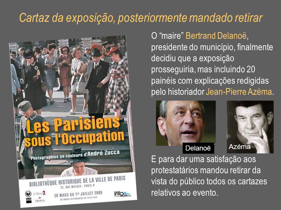 """Cartaz da exposição, posteriormente mandado retirar O """"maire"""" Bertrand Delanoë, presidente do município, finalmente decidiu que a exposição prosseguir"""