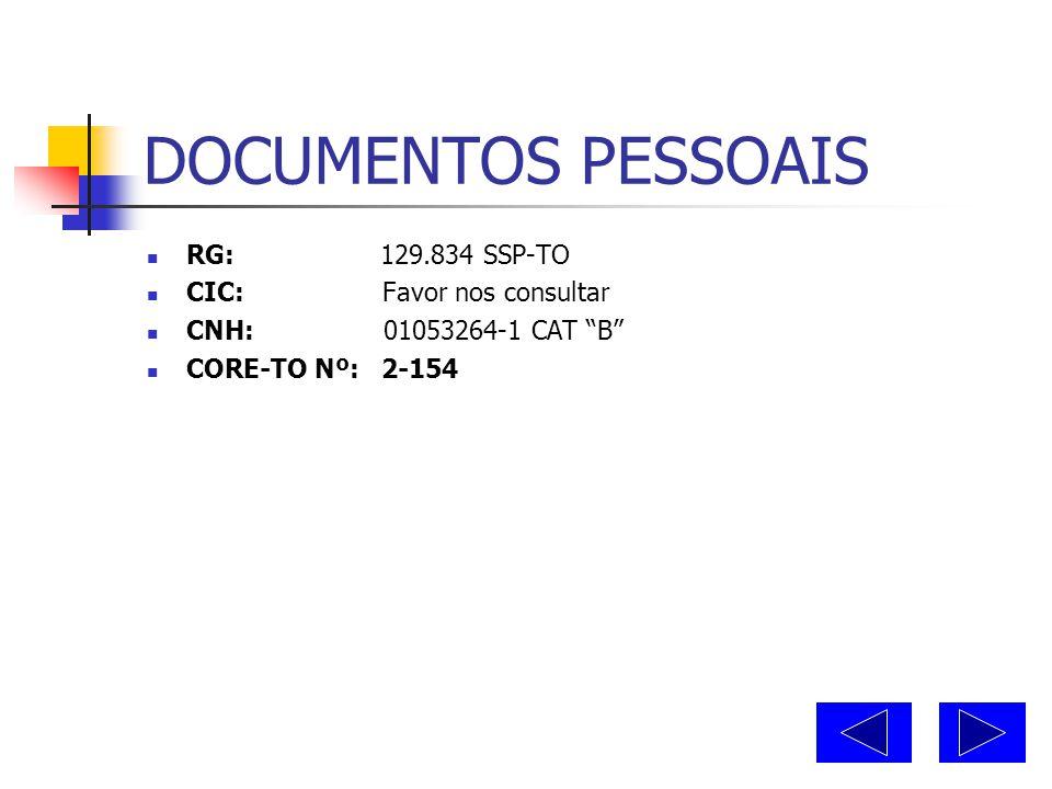 DADOS PESSOAIS  Nome: Domingos Rodrigues Santos  Data de Nascimento: 12-12-1967  Sexo: Masculino  Filiação: Francisco Arcelino dos Santos  Maria
